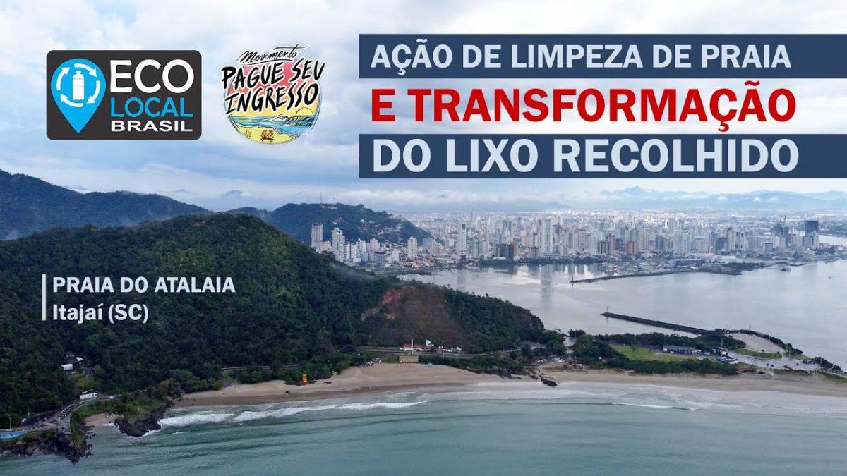 Eco Local Brasil – Movimento Pague Seu Ingresso (Itajaí – SC)