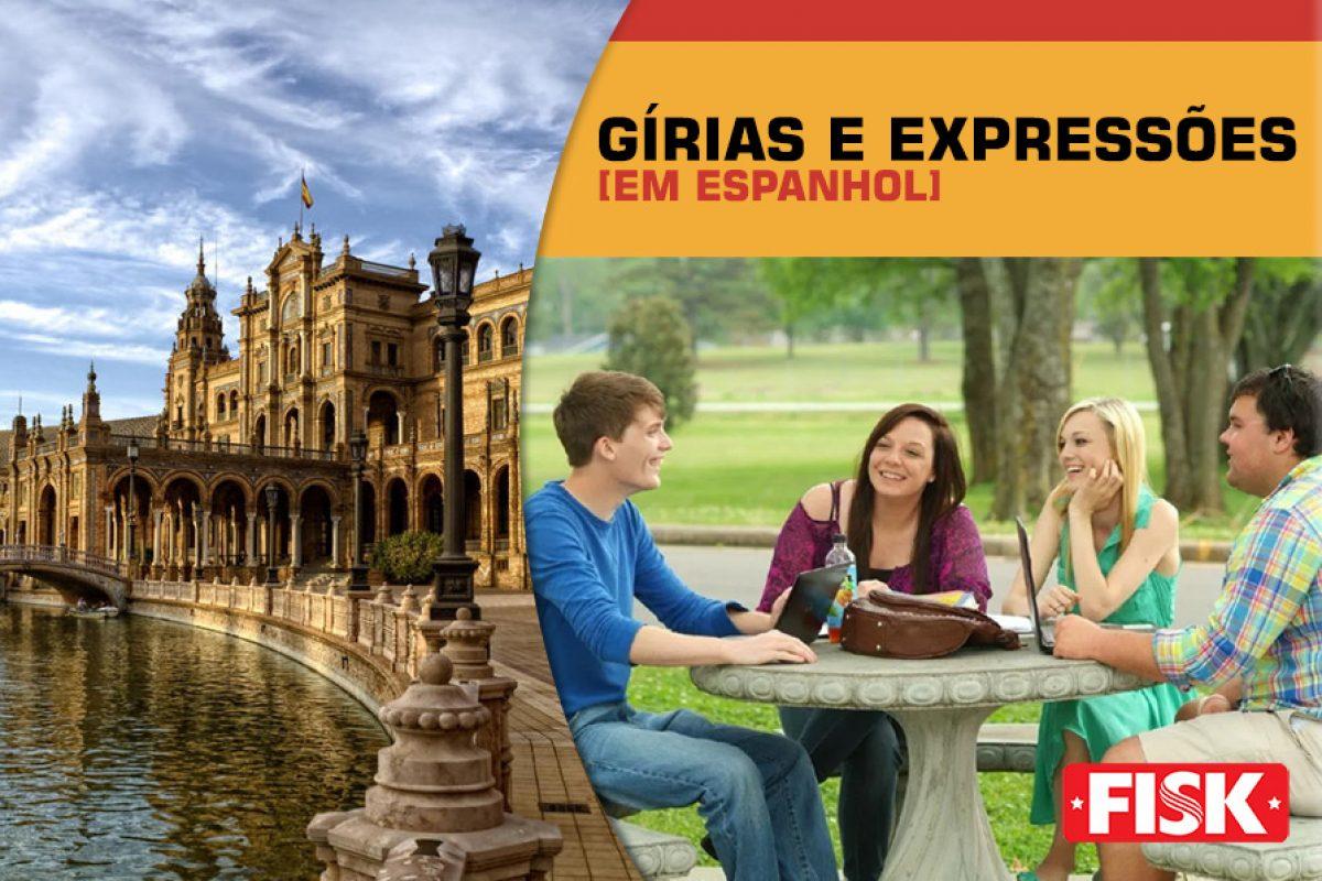 GÍRIAS E EXPRESSÕES EM ESPANHOL