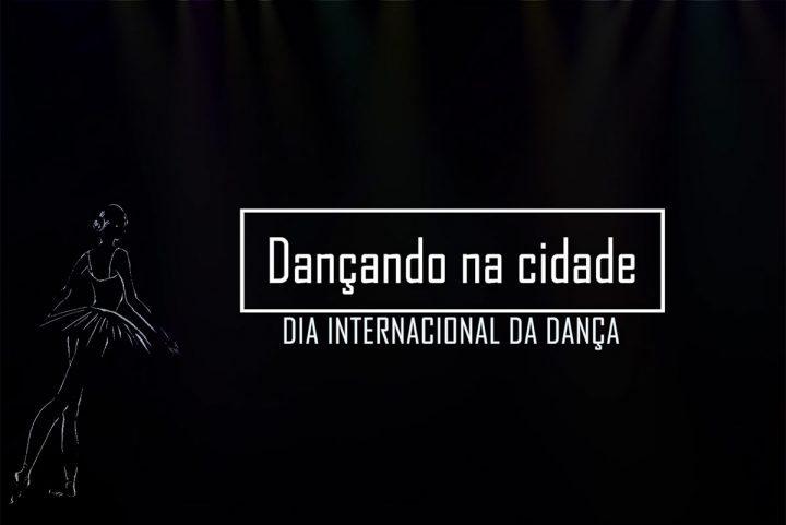 Homenagem ao dia internacional da dança – Dançando na Cidade – Balneário Piçarras (SC)